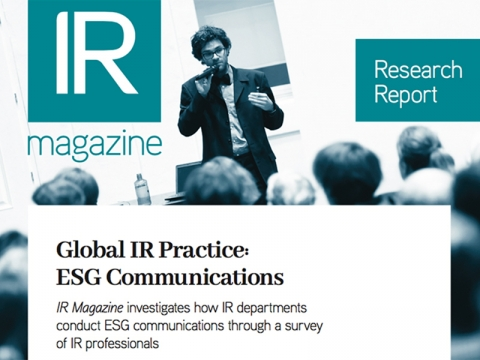 IR Magazine Research Report - Global IR Practice: ESG Communications