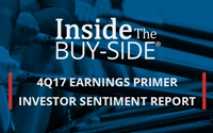 Inside The Buy-side® 4Q17 Earnings Primer
